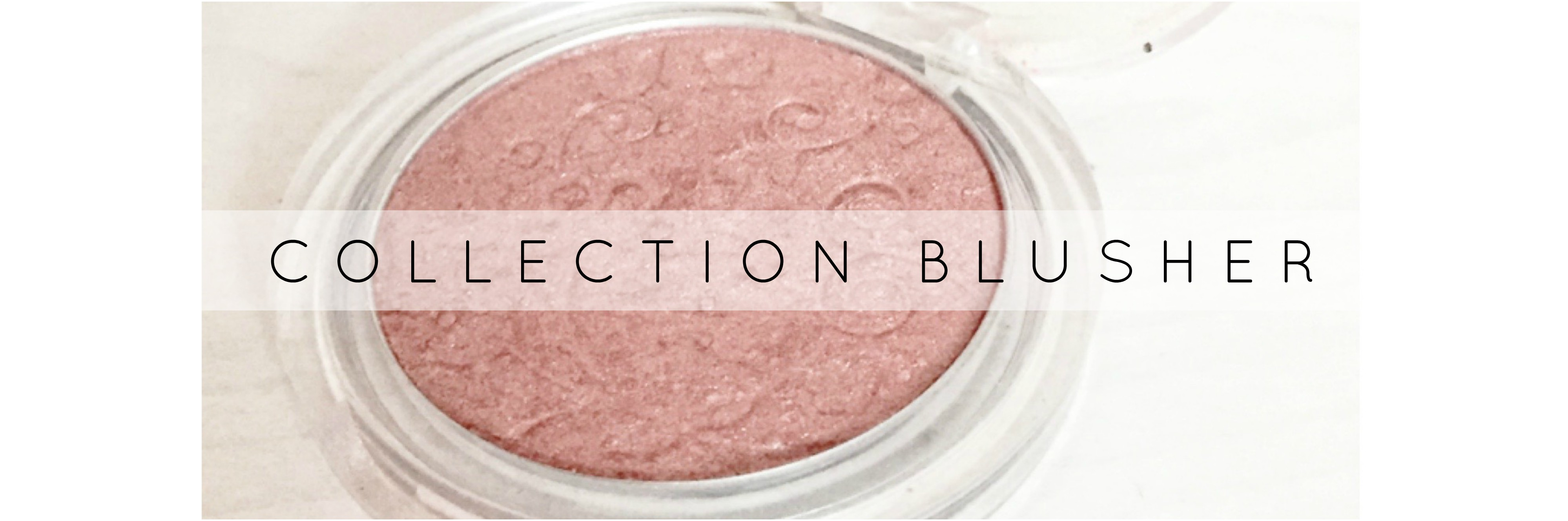 Collection blusher