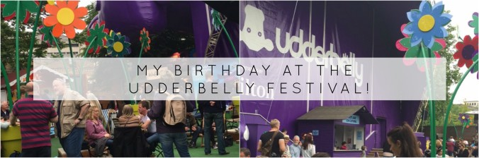my birthday Udderbelly