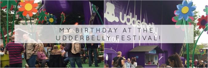 my birthday Udderbelly
