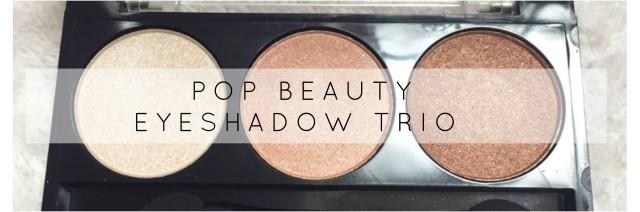 POP beauty eyeshadow trio.jpg